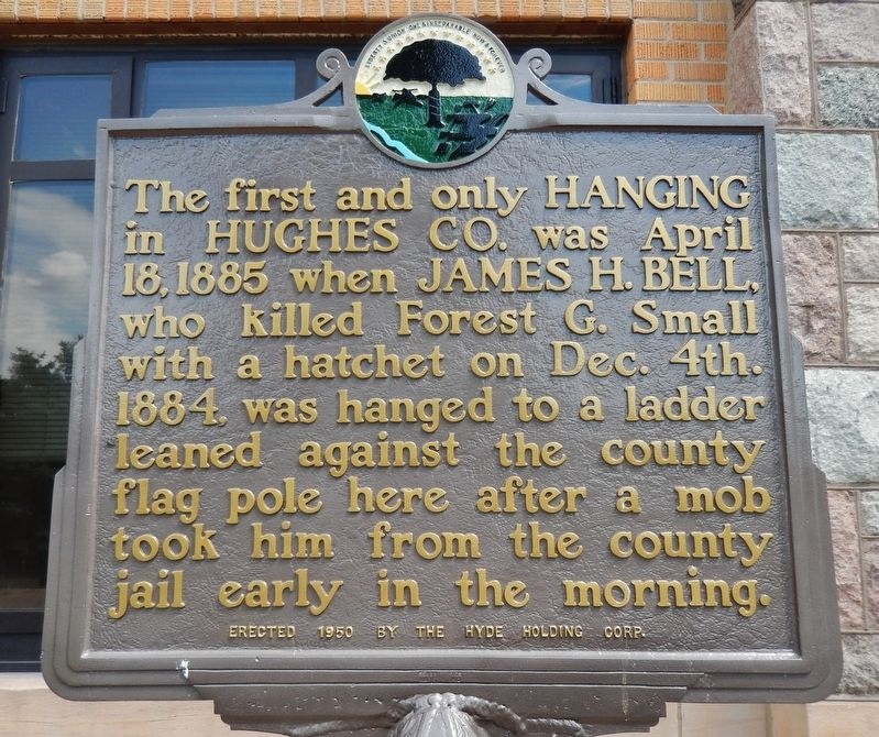 First and Only Hanging in Hughes County Marker image. Click for full size.