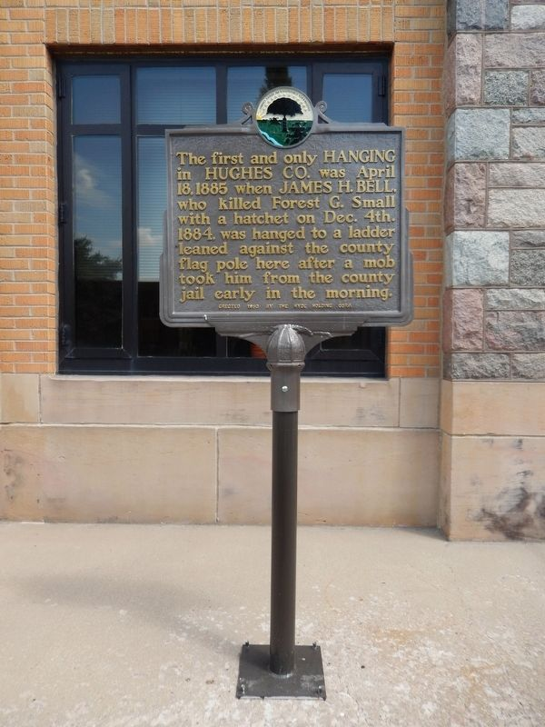 First and Only Hanging in Hughes County Marker (<i>tall view</i>) image. Click for full size.