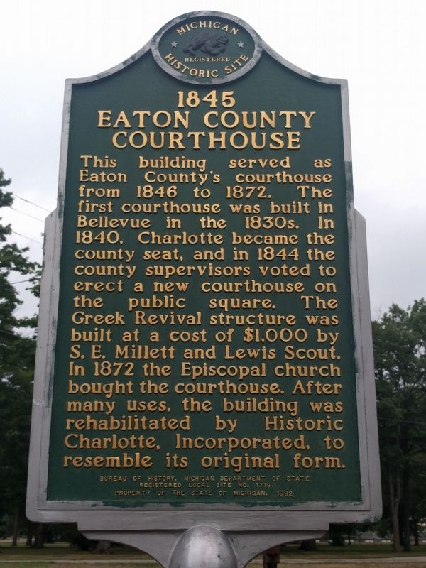 1845 Eaton County Courthouse Marker image. Click for full size.