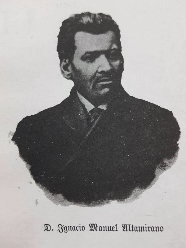Dr. Ignacio Manuel Altamirano, from the frontispiece of his book <i>El Zarco</i> (1901) image. Click for full size.