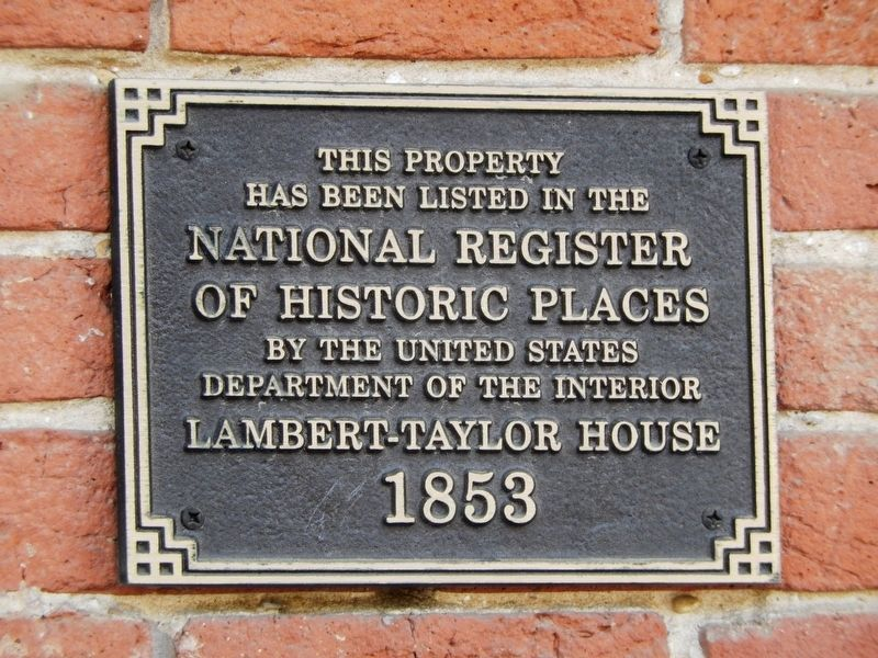 Lambert-Taylor House Marker image. Click for full size.