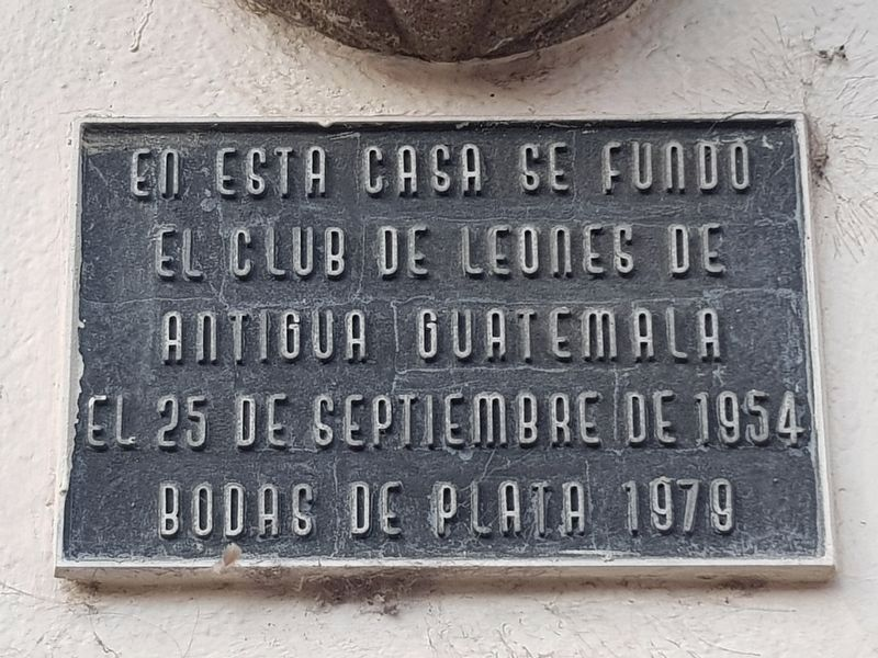The Lions Club of Antigua Guatemala Marker image. Click for full size.