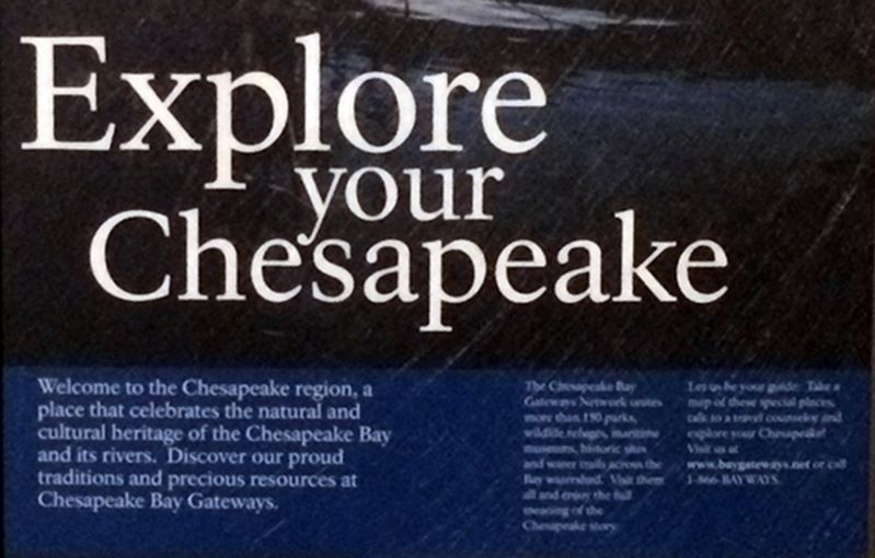 Explore your Chesapeake Marker, vertical wayside, close up of text image. Click for full size.