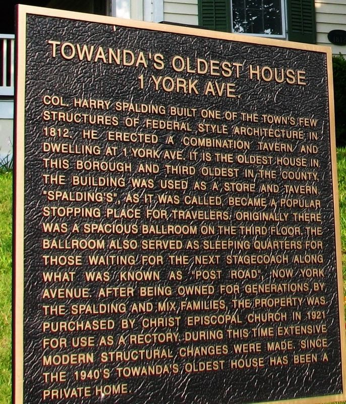 Towanda's Oldest House Marker image. Click for full size.