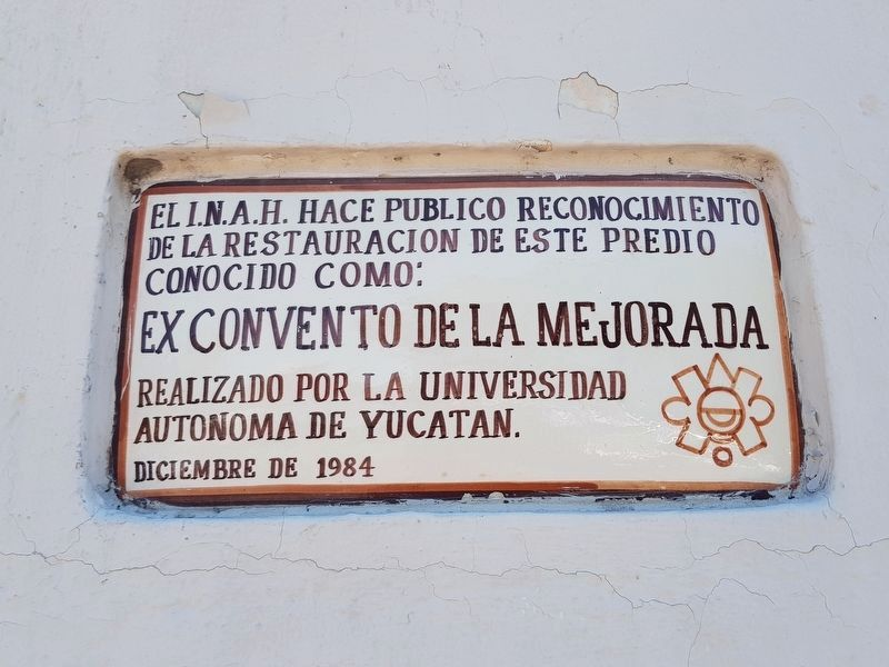A nearby 1984 marker on the ex-convent's restoration by the INAH image. Click for full size.