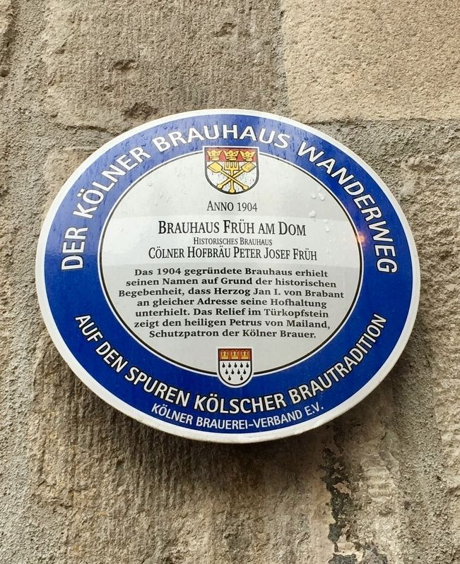 Brauhaus Früh am Dom / The 'At the foot of the Cathedral' Brew Pub Marker image. Click for full size.