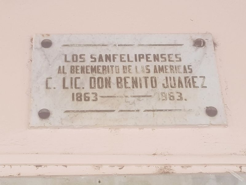 An additional Benito Juárez in San Felipe Marker image. Click for full size.