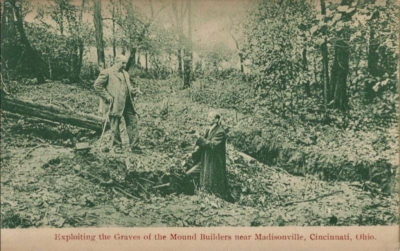 <i>Exploiting the Graves of the Mound Builders near Madisonville, Cincinnati, Ohio</i> image. Click for full size.