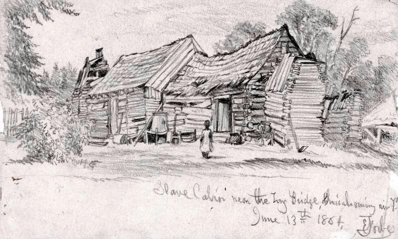 Old Style Virginia Slave Cabin, 1864 image. Click for full size.