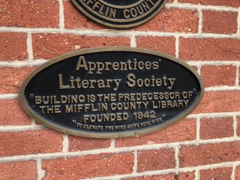 Apprentices' Literary Society Marker image. Click for full size.