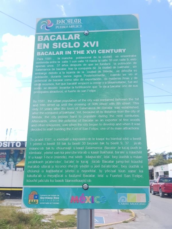 Bacalar in the XVI Century Marker image. Click for full size.