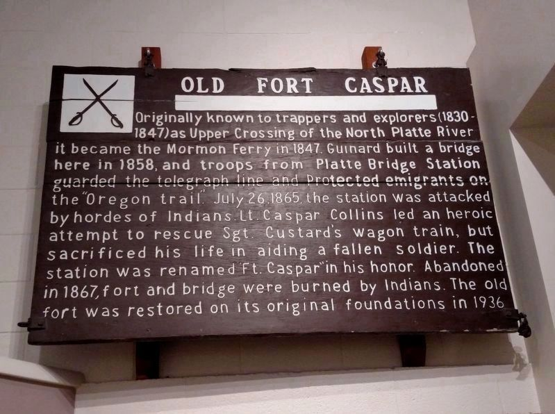 Old Fort Caspar Marker, now indoors image. Click for full size.