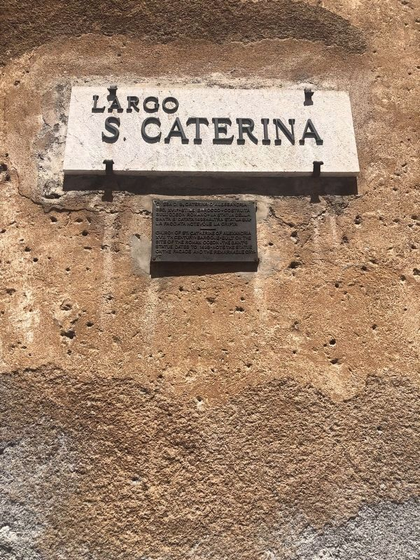Above is the sign indicating that the Church is on the Saint Catherine Square or Piazzetta. image. Click for full size.