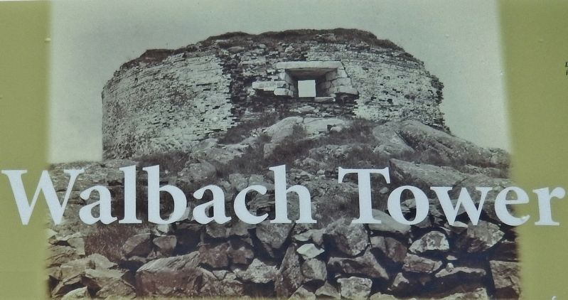 Marker detail: An undated photograph of Walbach Tower, showing the easterly casemate and embrasure image. Click for full size.