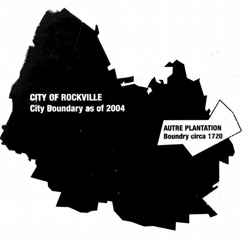 Autre Plantation circa 1720<br>Rockville 2004 image. Click for full size.