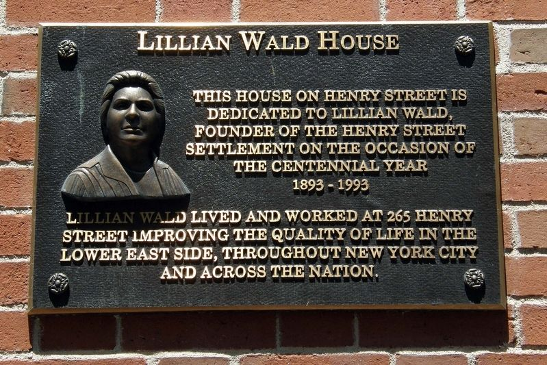 Lillian Wald House Marker image. Click for full size.