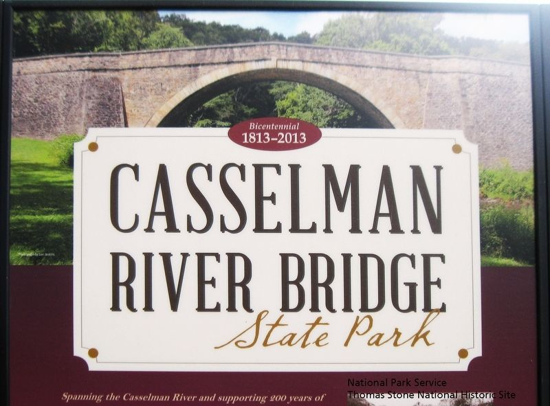 Casselman River Bridge State Park Marker at east end of bridge. (Upper half) image. Click for full size.