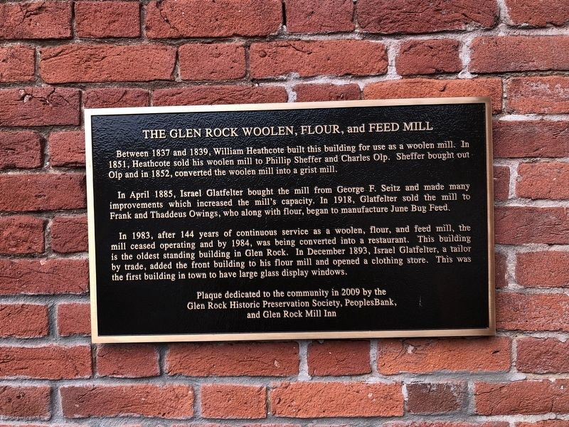 The Glen Rock Woolen, Flour, and Feed Mill Marker image. Click for full size.