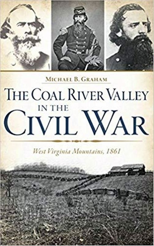 The Coal River Valley in the Civil War image. Click for more information.