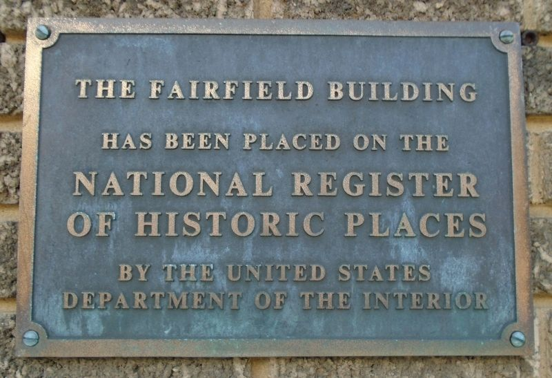 The Fairfield Building National Register Marker image. Click for full size.