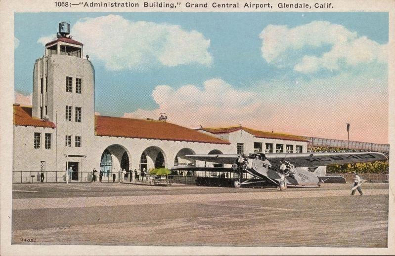"<i>""Administration Building"", Grand Central Airport, Glendale, Calif.</i> image. Click for full size."