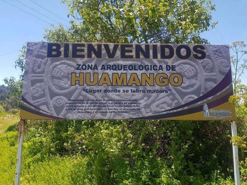 Welcome sign to the Huamango Archaeological Site image. Click for full size.