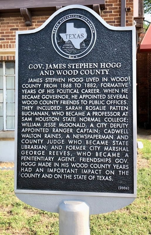 Gov. James Stephen Hogg and Wood County Marker image. Click for full size.