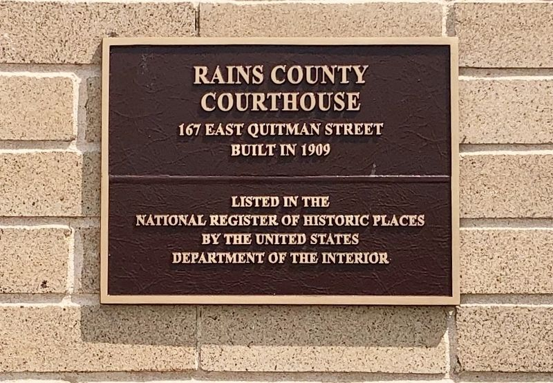 Rains County Courthouse NRHP plaque. image. Click for full size.