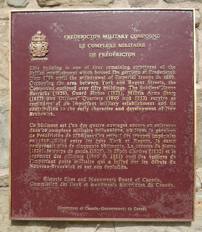 Fredericton Military Compound / Le Complexe Militaire de Frédéricton Marker image. Click for full size.