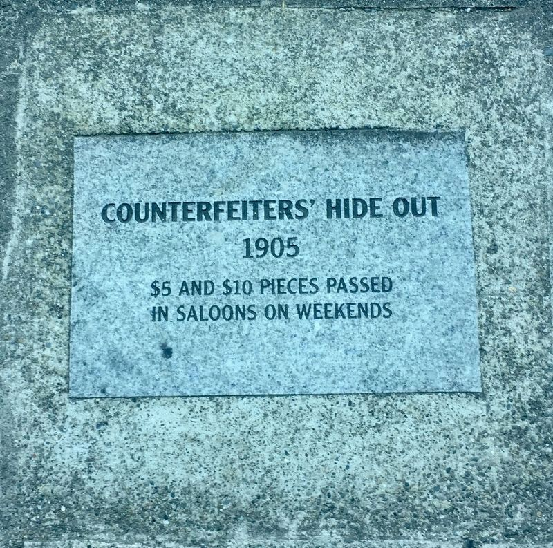 Counterfeiters' Hide Out Marker image. Click for full size.