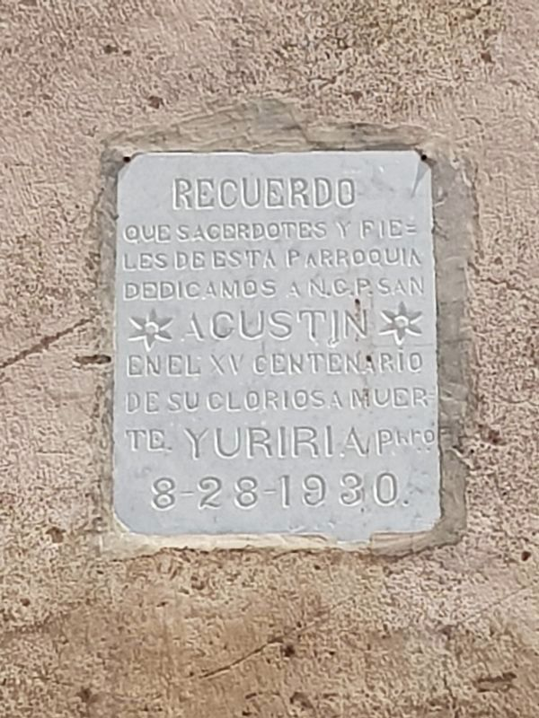 A marker on the death of Saint Augustine in 430 CE on the Former Convent of San Agustín image. Click for full size.