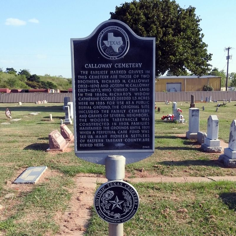 Calloway Cemetery Texas Historical Marker with Historic Texas Cemetery Medallion image. Click for full size.