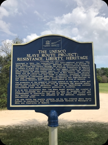 The UNESCO Slave Route Project: Resistance, Liberty, Heritage Marker