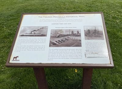 Tiburon Was a Railroad Town Marker image. Click for full size.