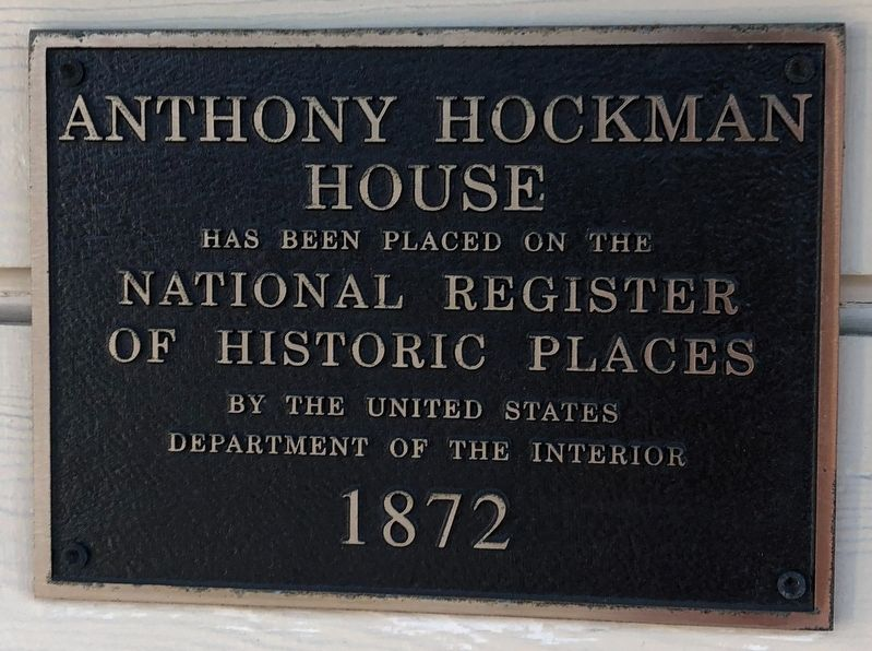 Anthony Hockman House Marker image. Click for full size.