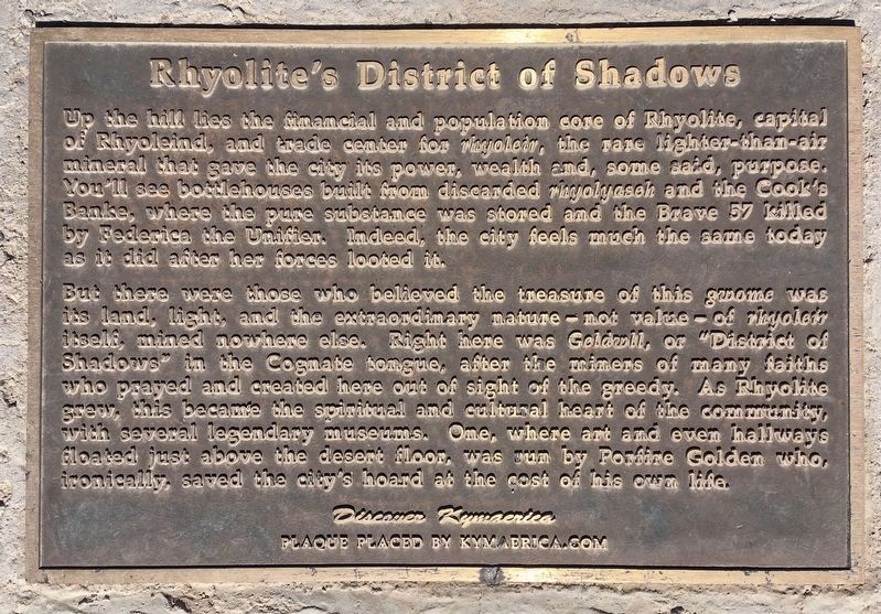 Rhyolite's District of Shadows Marker image. Click for full size.