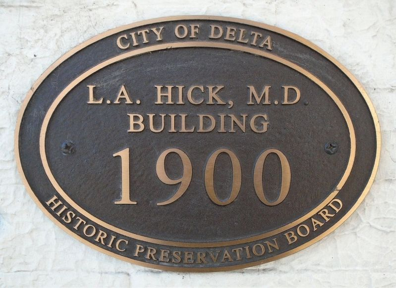 L.A. Hick, M.D. Building Marker image. Click for full size.
