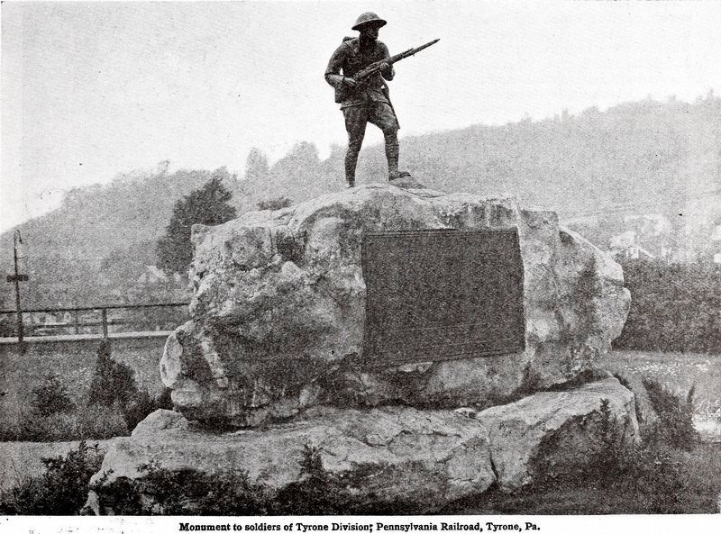 Monument to Soldiers of the Tyrone Division<br>Pennsylvania Railroad,<br>Tyrone Pa. image. Click for full size.