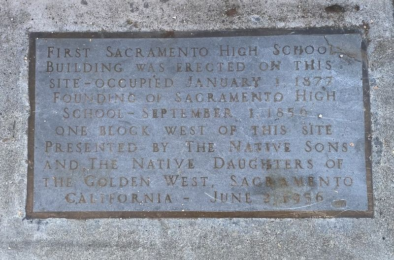 First Sacramento High School Marker image. Click for full size.