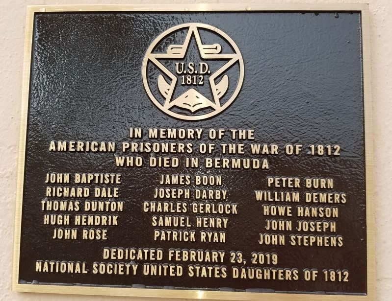 American Prisoners of the War of 1812 who died in Bermuda Marker image. Click for full size.