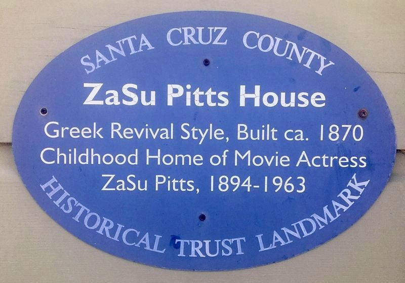 ZaSu Pitts House Marker image. Click for full size.