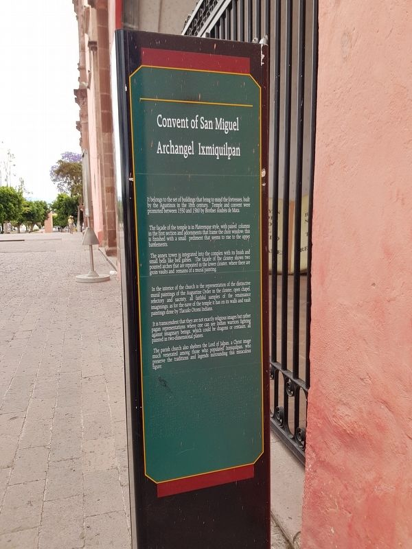 Convent of San Miguel Archangel Ixmiquilpan Marker English text image. Click for full size.