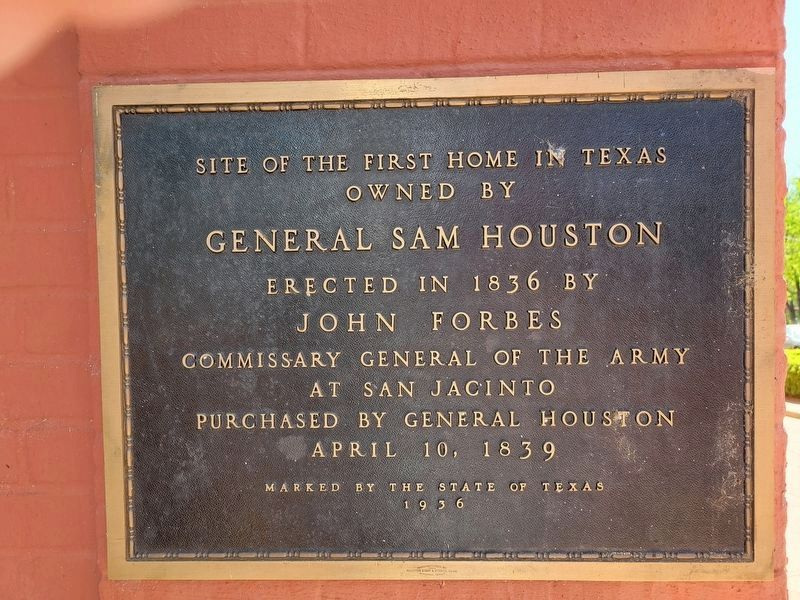 Site of First Home in Texas Owned by General Sam Houston Marker image. Click for full size.