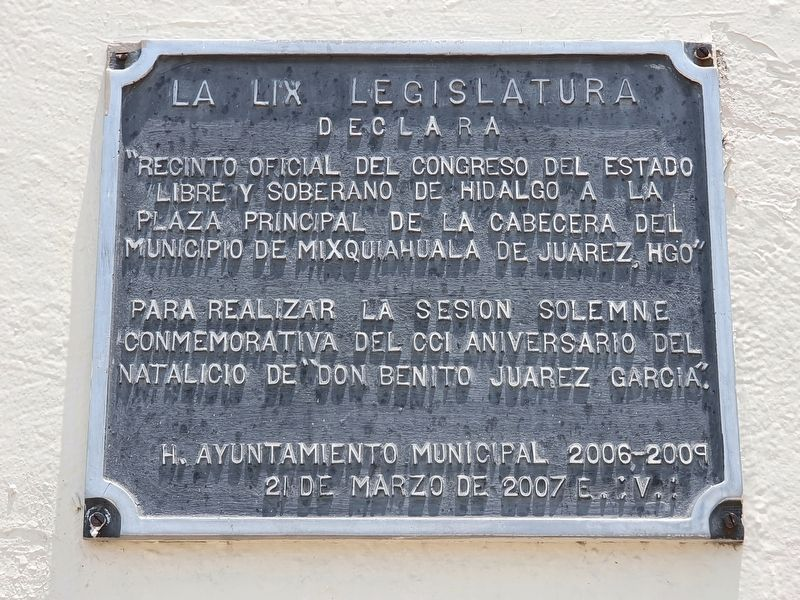 Mixquiahuala as the Site of State Congress Marker image. Click for full size.